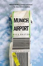 Munich Airport: A Novel