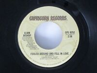 Elvin Bishop Fooled Around And Fell In Love 45 Capricorn 1976
