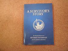 A Survivor's Story by Severin Fayerman (2011, Paperback) - Autographed!