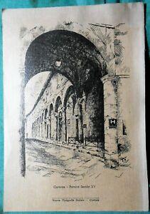 Stampa CORTONA  Portico secolo XV Nuova Tipografia Sociale Arezzo