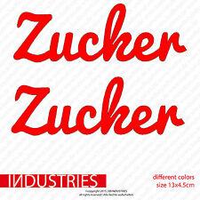 2x Zucker 13x4.5 Fun Aufkleber Car Sticker fame Treffen Tuning Auto Low life