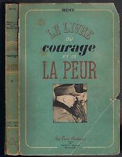 LIVRE du COURAGE et de la PEUR de Gilbert RENAULT dit Colonel RÉMY 1942-1943 T.1