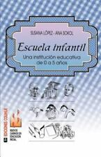 Escuela Infantil : Una Institucisn Educativa de 0 a 5 Anos by Ana Sool and...