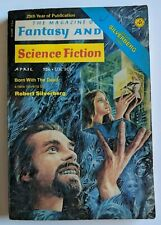 The Magazine of Fantasy and Science Fiction April 1974 Robert Silverberg Issue