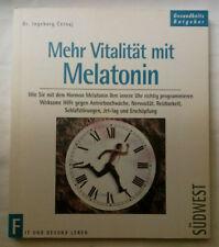 Mehr Vitalität mit Melatonin - Fit und Gesund leben- Dr. Ingeborg Cernaj