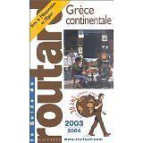 Guide du Routard - Grèce continentale 2003/2004 - 2003 - Broché