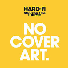 Once Upon a Time in the West by Hard-Fi (CD, Sep-2007, Atlantic (Label))