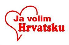 Aufkleber ja volim Hrvatsku, ich liebe Kroatien, Folienschnitt