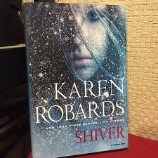 Shiver by Karen Robards HC DJ 1st/1st Free Shipping