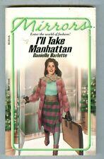 Mirrors I'll Take Manhattan by Danielle Barlette 1985 VG