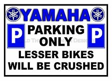 Funny YAMAHA Motorcycle Parking Only Sign