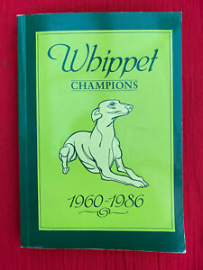 whippet champions rare signed lowe dogs showing crufts pedigrees 1960 1986