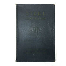 Steel Construction AISC Manual for Architects, Engineers and Fabricators 1941