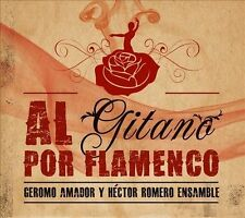 Al Gitano Por Flamenco, New Music
