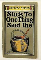 """Antique 1907 Comic """"STICK TO ONE THING SAID THE ...."""" Success Series PC 808"""