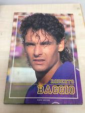 LIBRO ROBERTO BAGGIO NICOLA BOSIO FORTE EDITORE 1990 CALCIO SPORT SOCCER