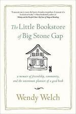The Little Bookstore of Big Stone Gap : A Memoir of Friendship, Community WELCH