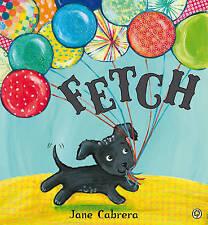 Fetch, Cabrera, Jane, New Book
