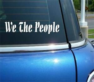 WE THE PEOPLE TEA PARTY 2A SECOND AMENDMENT DECAL STICKER CAR WALL