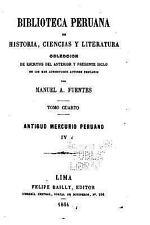 Biblioteca Peruana de Historia, Ciencias y Literatura by Manuel Atanasio...