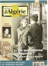 Guerre d'Algerie magazine numero 6 la vie quotidienne des appeles de 2002