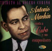 ANTONIO MACHIN - TRIBUTO AL BOLERO CUBANO  CD NEU