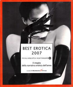 BEST EROTICA 2007 Il meglio della narrativa erotica dell'anno - Mondadori