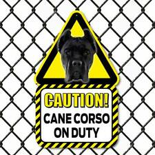 BLACK Cane Corso Dog Sign Outdoor Caution Beware of the Dog Sign Dog on Duty