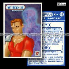 2 BE 3 Carte 'Les Cybers' LA VACHE QUI RIT - 2BE3 Boys band #15