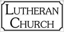 Lutheran Church- 6x12 Aluminum Rreligious Tv Movie sign