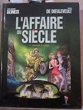 Beineix & De Dieuleveult: L'Affaire du Siècle Tome 2 Vampire à louer/Cargo Films