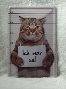 Blechschild Ich war es!... 20 x 30 cm Katze Katzen NEU