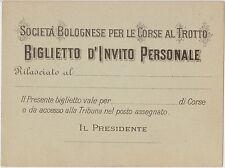 BOLOGNA - SOCIETA' BOLOGNESE PER LE CORSE AL TROTTO - BIGLIETTO D'INVITO PERS.