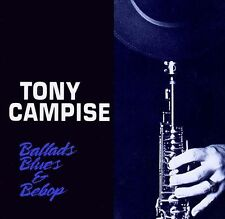 TONY CAMPISE / ballads, blues + Bebop (+ Mitch Watkins)