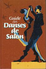 "Livre- Danses "" Guide des Danses de Salon "" Massimo Angelo Rossi ""( No 7149 )"