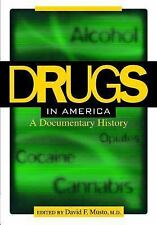 Drugs in America: A Documentary History, , Good Book