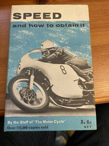 Speed And How To Obtain It By The Staff Of The Motor Cycle vintage book