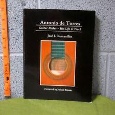 ANTONIO DE TORRES Guitar Maker biography Life & Work rare book Julian Bream 1997