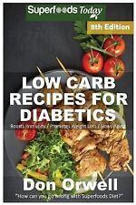 Low Carb Recipes for Diabetics : Over 220+ Low Carb Diabetic Recipes, Dump Di...