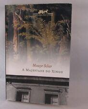 A majestade do Xingu (Portuguese Edition) Paperback 1997) (PORTUGUESE)