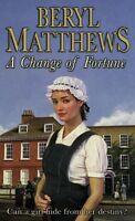 A Change of Fortune,Beryl Matthews