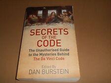 Secrets of the Da Vinci Code - Unauthorised Guide Paperback Book by Dan Burstein