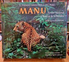 Manu, Peru's Amazonian Eden,Jordi Blassi,1998 Bilingual 2nd Edition Hardcover NM