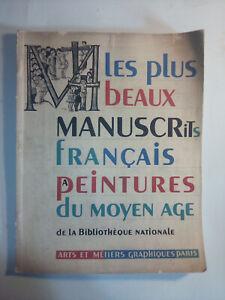 A.M.G n°60 Les plus beaux manuscrits français du moyen âge. 1937 BIBLIOPHILIE