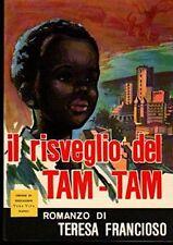 IL RISVEGLIO DEL TAM-TAM - FRANCIOSO