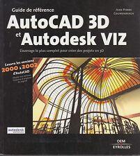 GUIDE AUTOCAD 3D ET AUTODESK VIZ / JEAN-PIERRE COUWENBERGH / OEM-EYROLLES