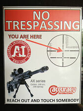 ACCURACY INTERNATIONAL RIFLES, NO TRESPASSING, YOU ARE HERE` Magnetic Sign