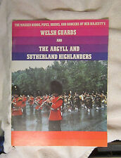 Welsh Guards Argyll Sutherland Highlanders Tour Book 1974 Pipes Drums Dancers