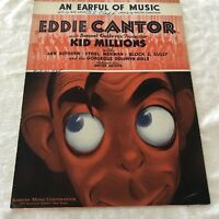Sheet008  Sheet Music Piano An Earful Of Music Kid Millions Eddie Cantor 1934