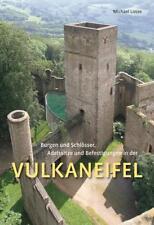 Burgen und Schlösser, Adelssitze und Befestigungen in der Vulkaneifel von Michael Losse (2012, Taschenbuch)